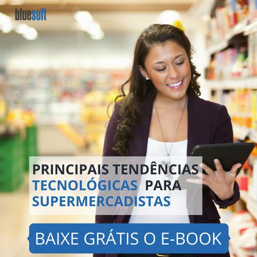 e-book : Tendências Tecnológicas para supermercadista