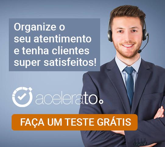 Acelerato: Organize o seu atendimento e tenha clientes super satisfeitos!
